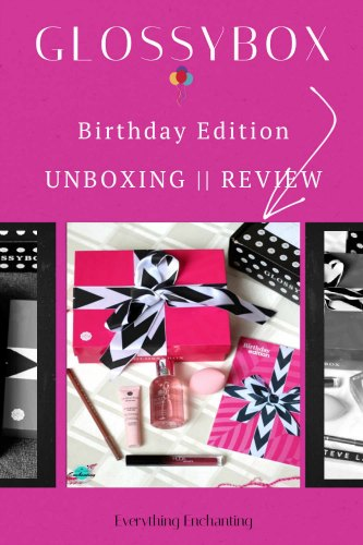 How GLOSSYBOX works? August 2020, birthday edition unboxing, review on everything enchanting