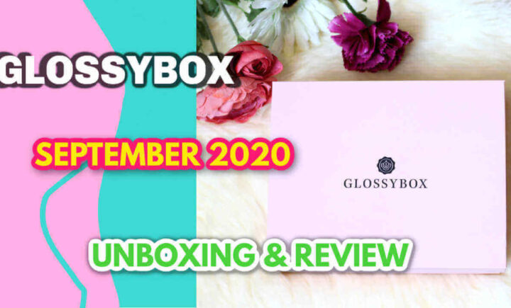 GLOSSYBOX Spa edit September 2020 unboxing and review