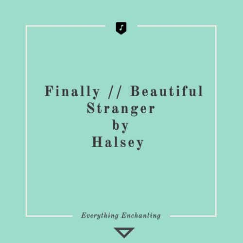 Finally Beautiful stranger by Halsey. 5 Beautiful Autumn (Fall-themed) Tracks to Listen to in 2020