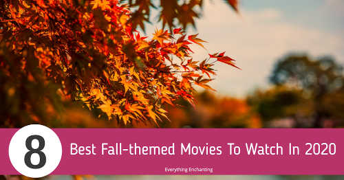 8 Best Fall-themed Movies To Watch