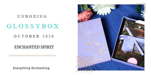 GLOSSYBOX October 2020 Unboxing & Review & November Sneak Peek