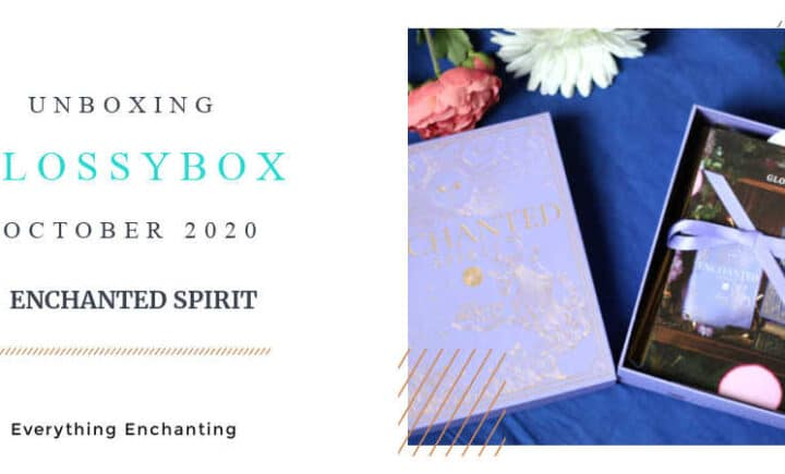 GLOSSYBOX October 2020 Unboxing & Review & November Sneak Peek