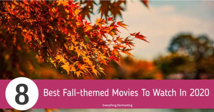 8 Best Fall-themed Movies To Watch In 2020