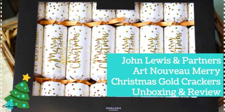 Unboxing John Lewis & Partners Art Nouveau Merry Christmas Crackers Gold