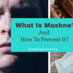 What is Maskne & how to prevent mask acne?