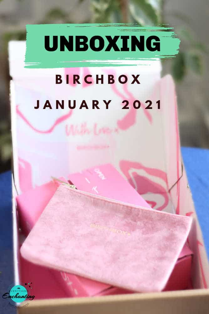 Birchbox January 2021 unboxing & review
