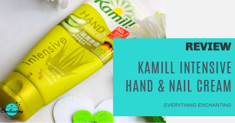Kamill Intensive Hand & Nail Cream with aloe vera and avocado oil review