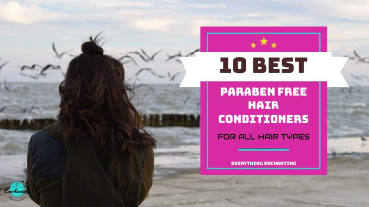 10 best paraben free conditioners for all hair types