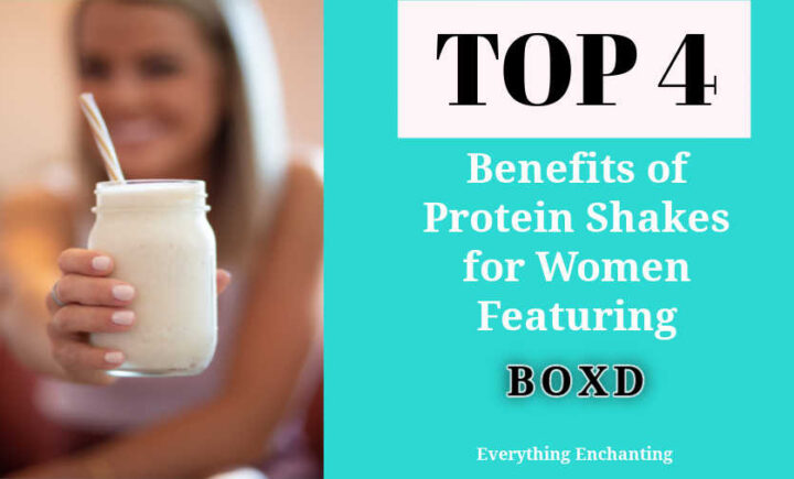 top 4 benefits of protein shakes for women featuring boxd