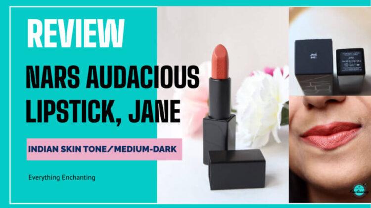 Nars audacious lipstick Jane review swatches on Indian medium dark brown skin tone