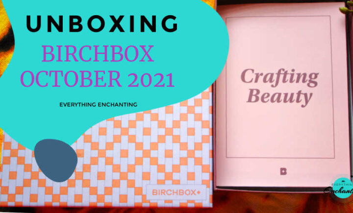 Birchbox October 2021 unboxing and review